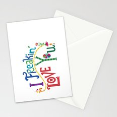 I freakin' love you Stationery Cards