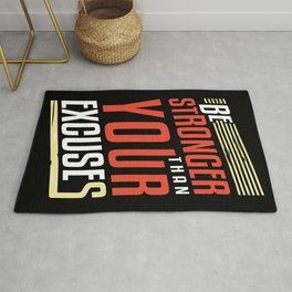 Be Stronger Than Your Excuses   Motivation Rug
