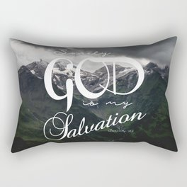 Surely God is My Salvation Isaiah 12:2 Comforting Scripture Verse Art Rectangular Pillow