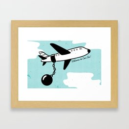 Welcome to Con Air! Framed Art Print