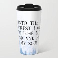 Into The Forest I Go Travel Mug