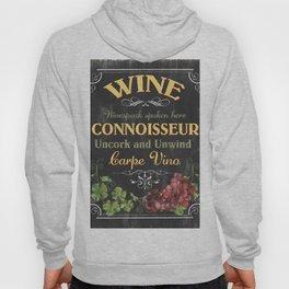 Wine Connoisseur Hoody