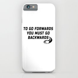 Rugby Go Backwards Quote iPhone Case