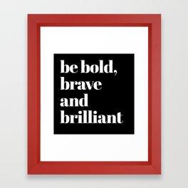 be bold VI Framed Art Print