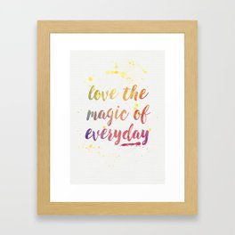 Magic of Everyday Framed Art Print