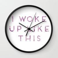i woke up like this Wall Clocks featuring I Woke Up Like This by Nina & Charlotte