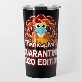 Social Distnacing Turkey Thanksgiving Quarantine Travel Mug