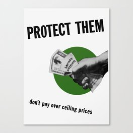 Don't Pay Over Ceiling Prices Canvas Print