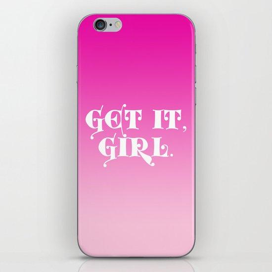 Get it, Girl iPhone & iPod Skin
