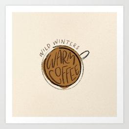 Warm Coffee Art Print