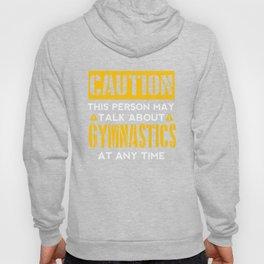 CAUTION - Gymnastics Fan Hoody