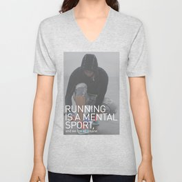 Running Is A Mental Sport Unisex V-Neck