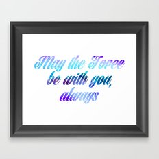 Star Wars May the Force be with you, Always Framed Art Print