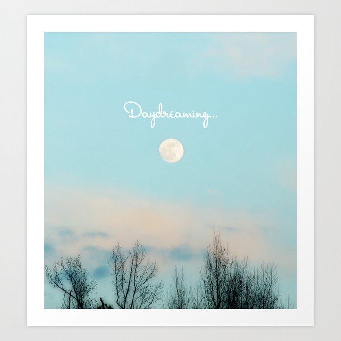 Daydreaming... Art Print