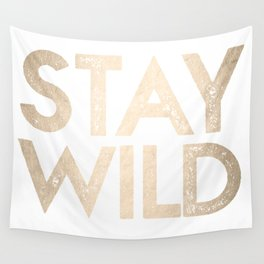 Stay Wild White Gold Quote Wall Tapestry