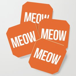 Meow Funny Quote Coaster