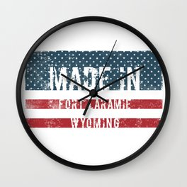 Made in Fort Laramie, Wyoming Wall Clock
