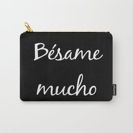 Besame mucho Black Carry-All Pouch