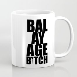 Balayage Bitch Coffee Mug