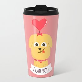 I Lab You Travel Mug
