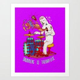 Drumming is therapeutic Art Print
