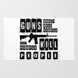 Guns Don't Kill People - People Kill People Rug