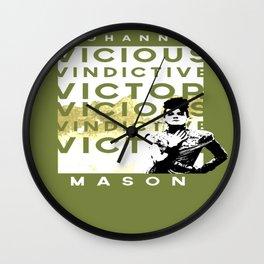 "Johanna ""Vicious Vindictive Victor"" Wall Clock"