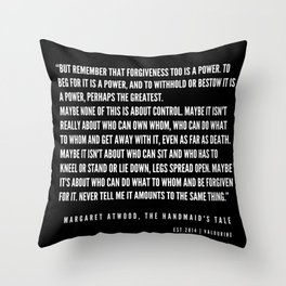 12   | The Handmaid's Tale Quote Series  | 190610 Throw Pillow