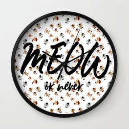 MEOW Or Never (Patterned) Wall Clock