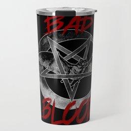 Bad Blood Travel Mug