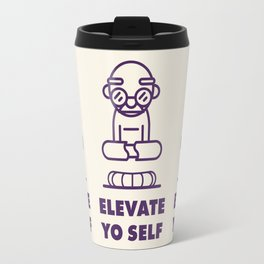 Elevate Yo Self Travel Mug
