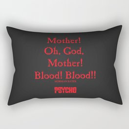 Norman Bates Quote. Oh Mother, Bloood! Rectangular Pillow