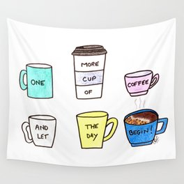 One more coffee Wall Tapestry