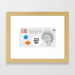 Money Talks - Dirty Girl Framed Art Print