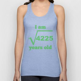 I Am 65 Years Old Square Root 65th Birthday Unisex Tank Top