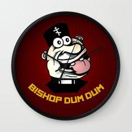 Bishop Dum Dum Wall Clock