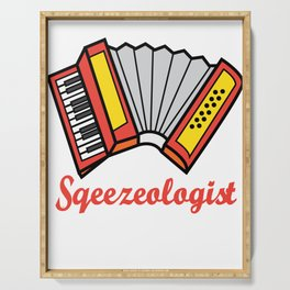 Accordion Accordionist T Shirt Gift Squeezeologist Serving Tray