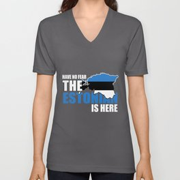 Have No Fear The Estonian Is Here Unisex V-Neck