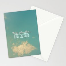 The Sun Always Shines Above The Clouds Stationery Cards