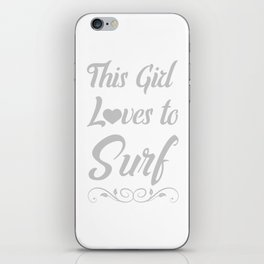 This Girl Loves to Surf Beach Lover Surfing T-Shirt iPhone Skin