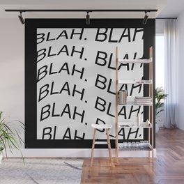 "Reverse monochrome ""Blah"" print Wall Mural"