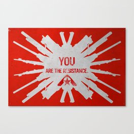 Resistance 3 - You are the resistance. Canvas Print