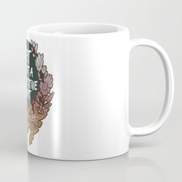 Art is Not A Competitive Sport Coffee Mug
