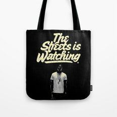 The Streets is Watching Tote Bag