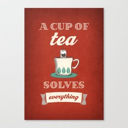 A cup of tea solves everything. Red Canvas Print