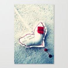 I love you more! Canvas Print