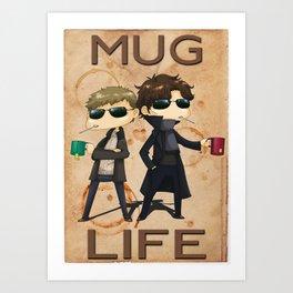 Mug Life Art Print