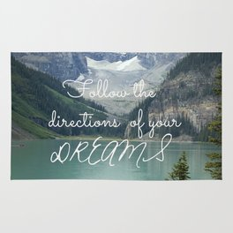 Follow the directions of your Dreams Rug