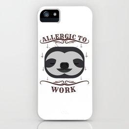 Funny Sloth Meme Tshirt About Lazy Days Lazy Work People Sundays iPhone Case