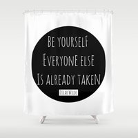 oscar wilde Shower Curtains featuring Be yourself; everyone else is already taken.  Oscar Wilde by White Print Design